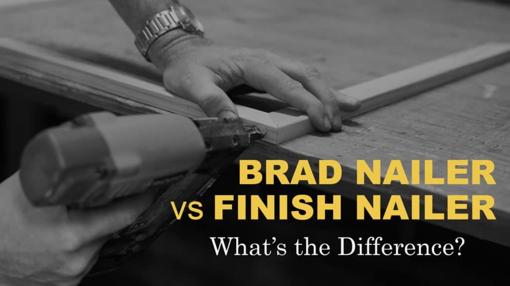 Bard Nailer vs Finish Nailer - What's the Difference and Which Nail Gun is Right For You?
