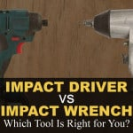 Impact Driver vs Impact Wrench: Which Tool Is Right for You?